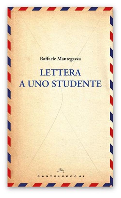 Lettera a uno studente.