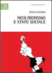 Neoliberismo e stato sociale.