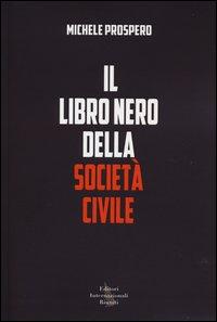 Il libro nero della società civile.