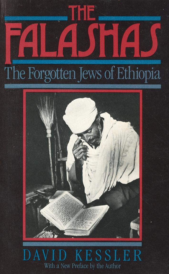 The Falashas. The Forgotten Jews of Ethiopia.