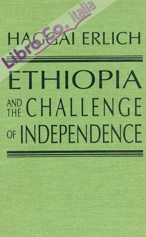 Ethiopia and the Challenge of Independence.