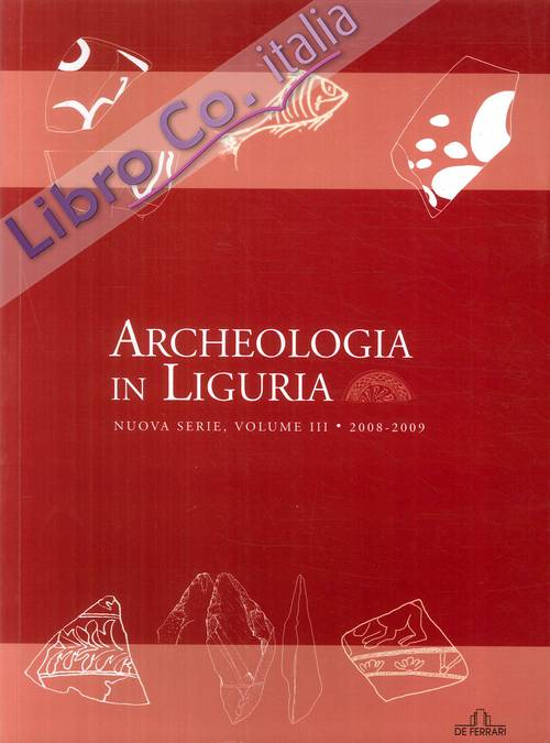Archeologia in Liguria. Vol. 3