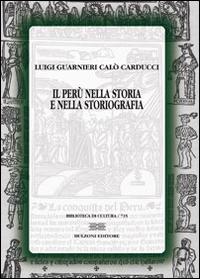 Il Perù nella storia e nella storiografia