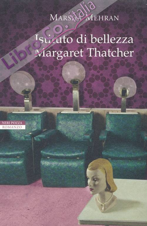 Istituto di bellezza Margaret Thatcher.