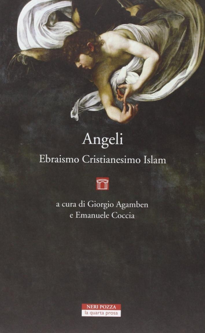 Angeli, ebraismo, cristianesimo, islam