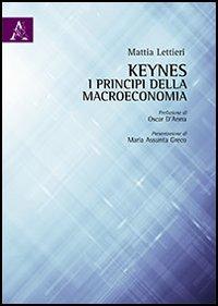 Keynes. I principi della macroeconomia.