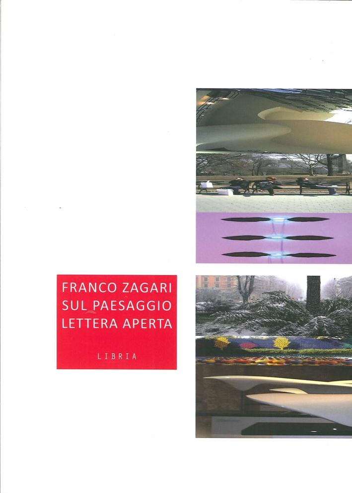 Franco Zagari sul Paesaggio. Lettera Aperta.
