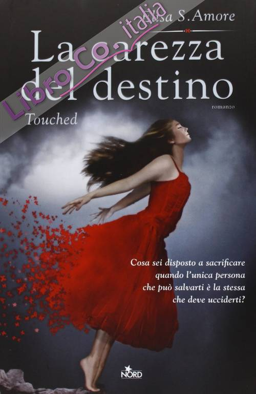 La carezza del destino. Touched