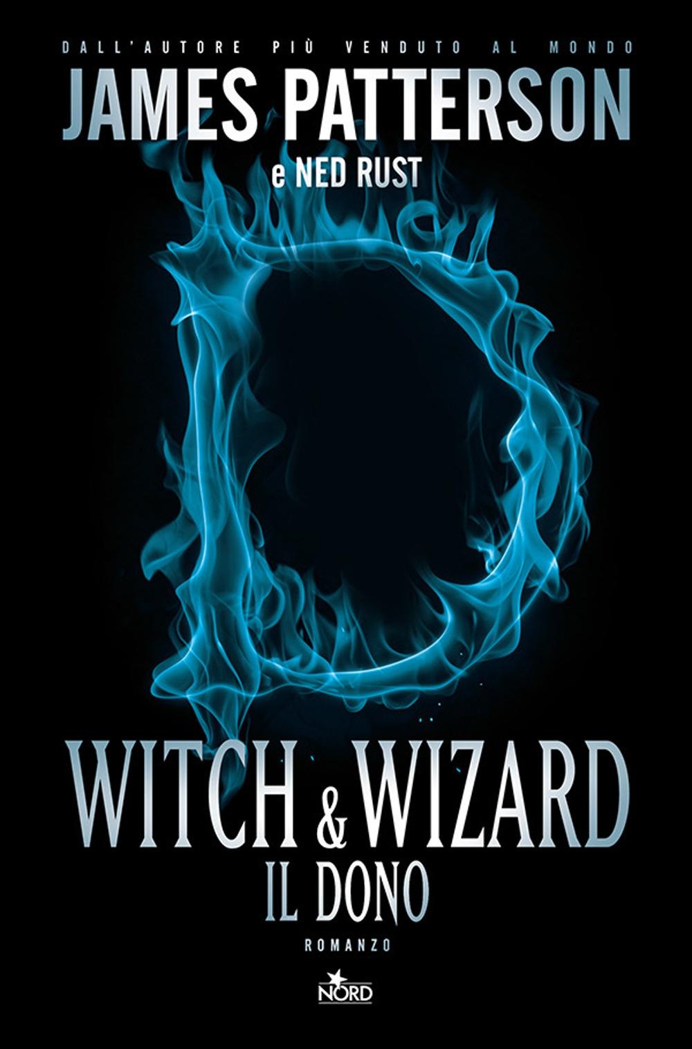 Witch & Wizard. Il dono.