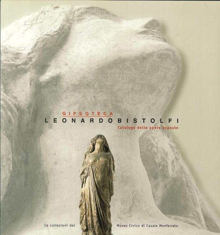 La gipsoteca Leonardo Bistolfi.