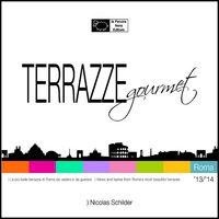 Terrazze gourmet. Roma 2013-2014. Ediz. italiana e inglese.
