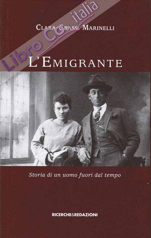 L'emigrante. Storia di un uomo fuori dal tempo