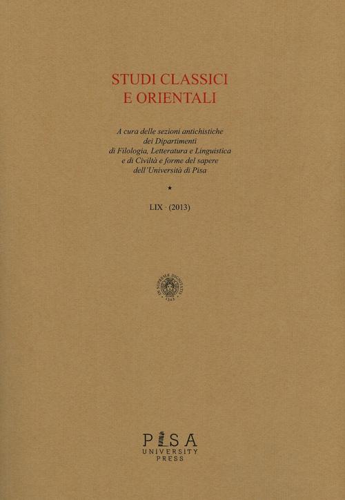 Studi classici e orientali (2013). Vol. 59