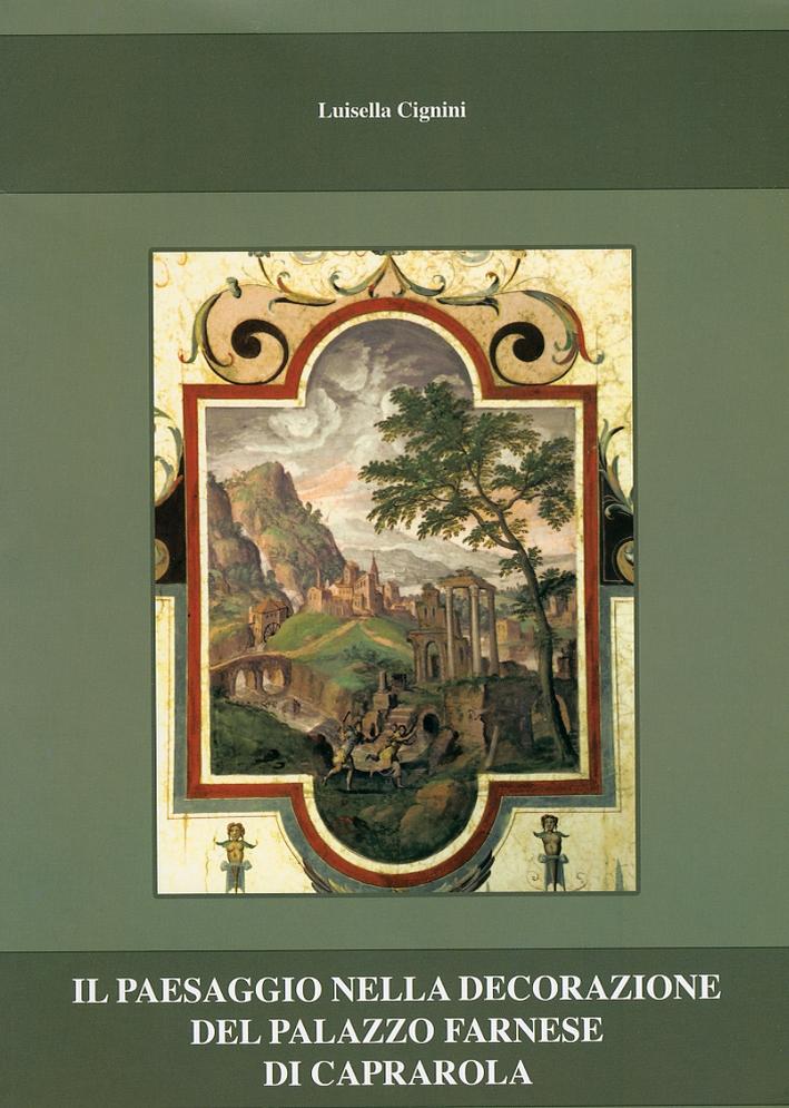 Il paesaggio nella decorazione del palazzo Farnese di Caprarola.