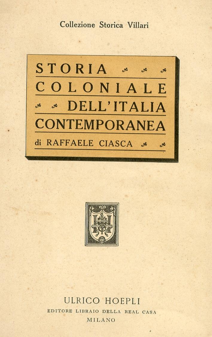 Storia Coloniale dell'Italia Contemporanea Da Assab all'Impero