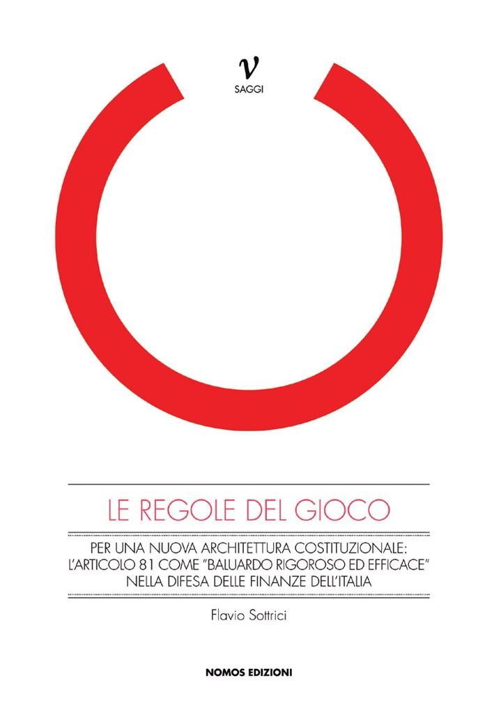 Le Regole del Gioco. L'Articolo 81 della costituzione come difesa delle Finanze dell'Italia