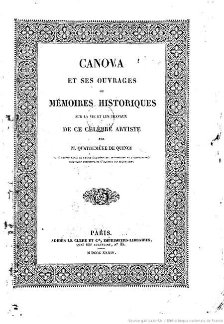 Canova et ses ouvrages, ou Mémoires historiques sur la vie et les travaux de ce célèbre artiste
