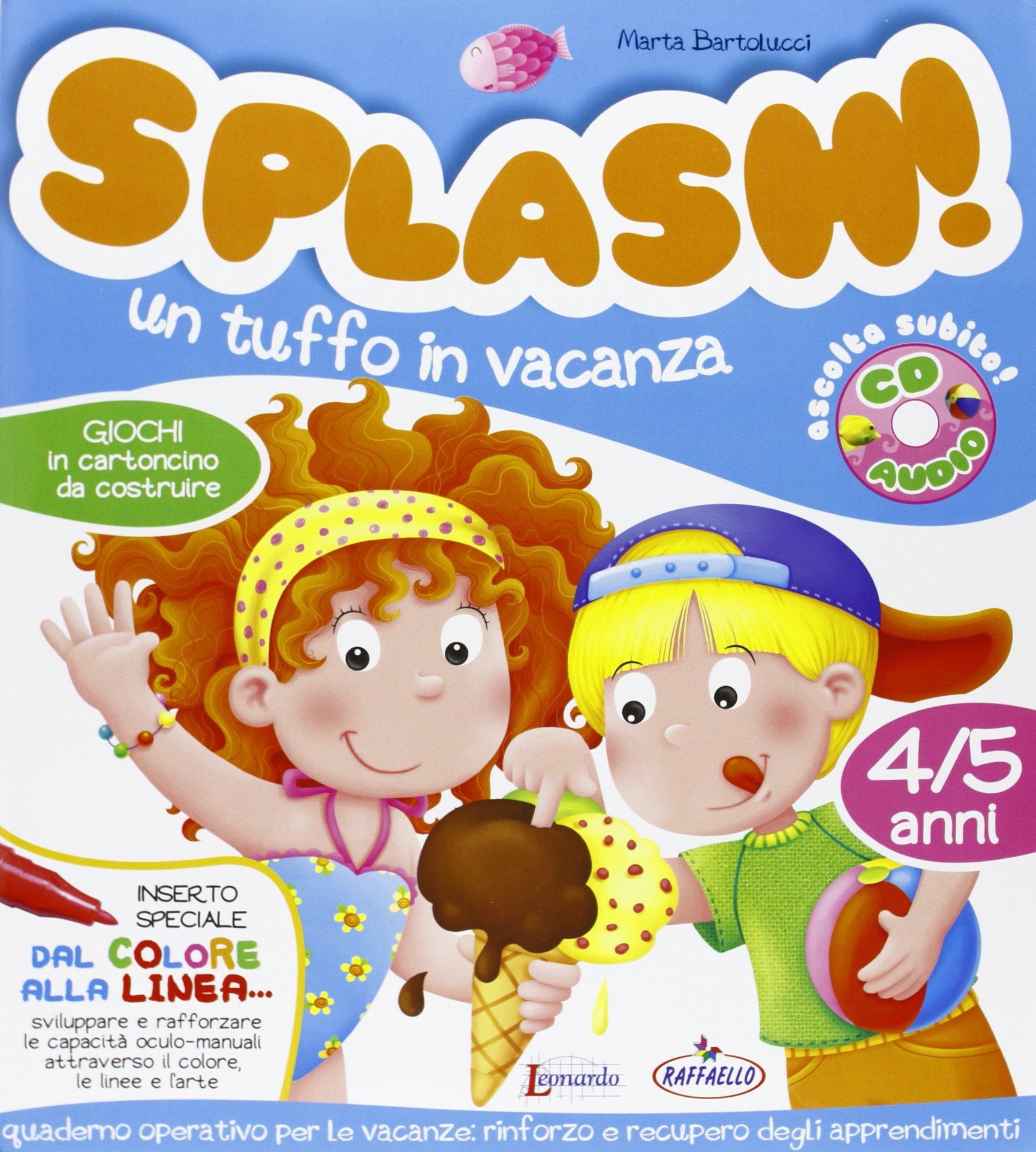 Splash! Un Tuffo In Vacanza. 4/5 Anni. Con Cd Audio.