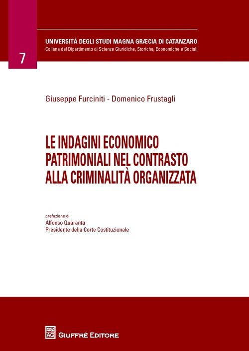 Le indagini economico patrimoniali nel contrasto alla criminalità organizzata