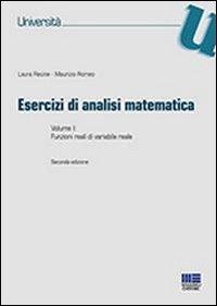 Esercizi di analisi matematica. Vol. 1: Funzioni reali di variabile reale