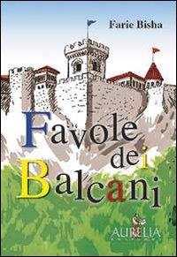 Favole dei balcani