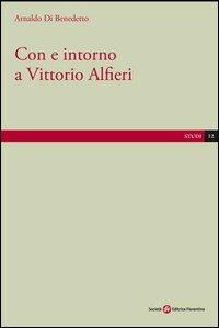 Con E Intorno A Vittorio Alfieri