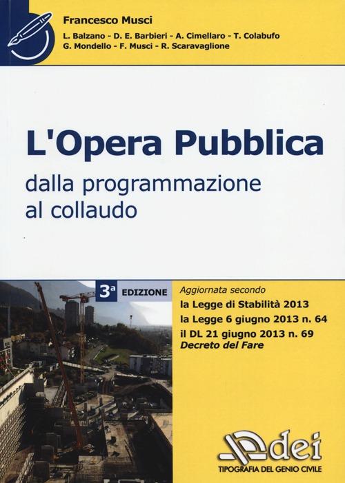 L'opera pubblica. Dalla programmazione al collaudo