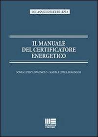Il manuale del certificatore energetico