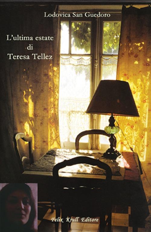 L'ultima estate di Teresa Tellez