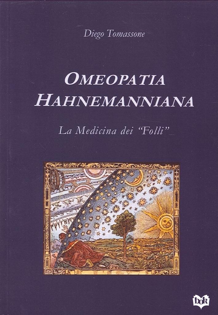 Omeopatia hahnemanniana. La medicina dei