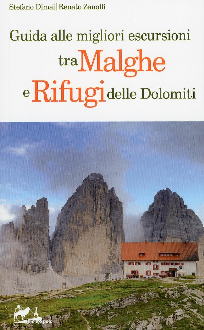 Guida alle Migliori Escursioni tra Malghe e Rifugi delle Dolomiti