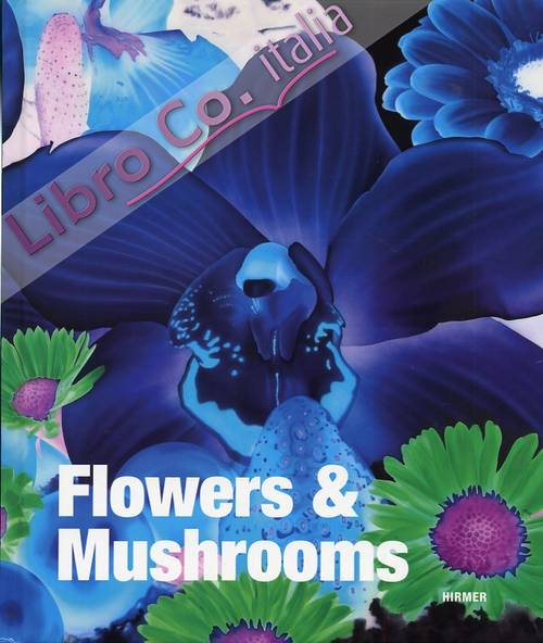 Flowers & Mushrooms