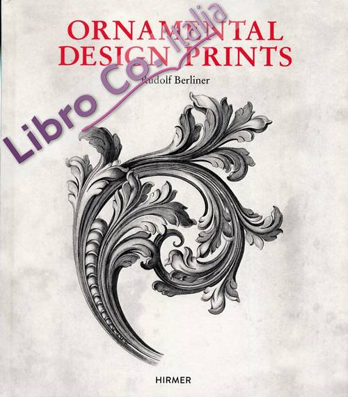 Ornamental Design Prints from the Fifteenth to the Twentieth Century