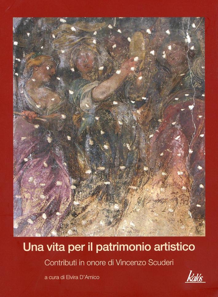 Una vita per il patrimonio artistico: contributi in onore di Vincenzo Scuderi.