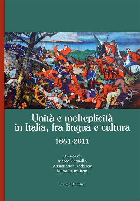 Unità a molteplicità in Italia, fra lingua e cultura.