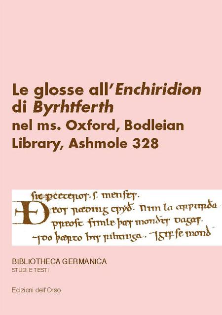Le glosse all'«Enchiridion» di Byrhtfero nel Ms, Oxford, Bodleian Library, Ashmole 328.
