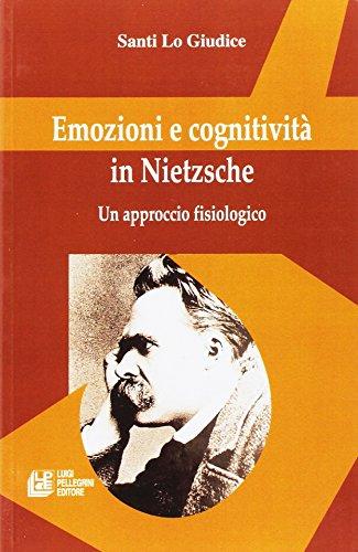 Emozioni e cognitività in Nietzsche