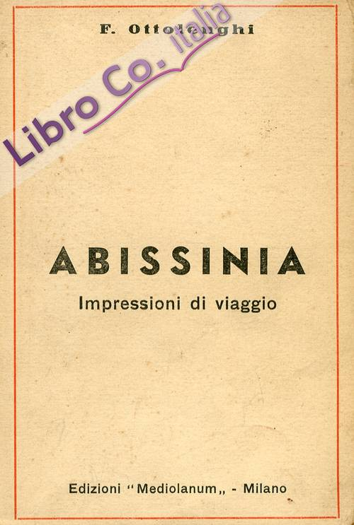 Abissinia. Impressioni di Viaggio.