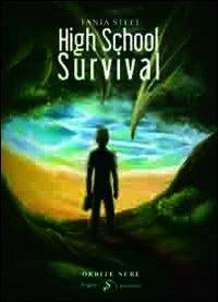 High School Survival.