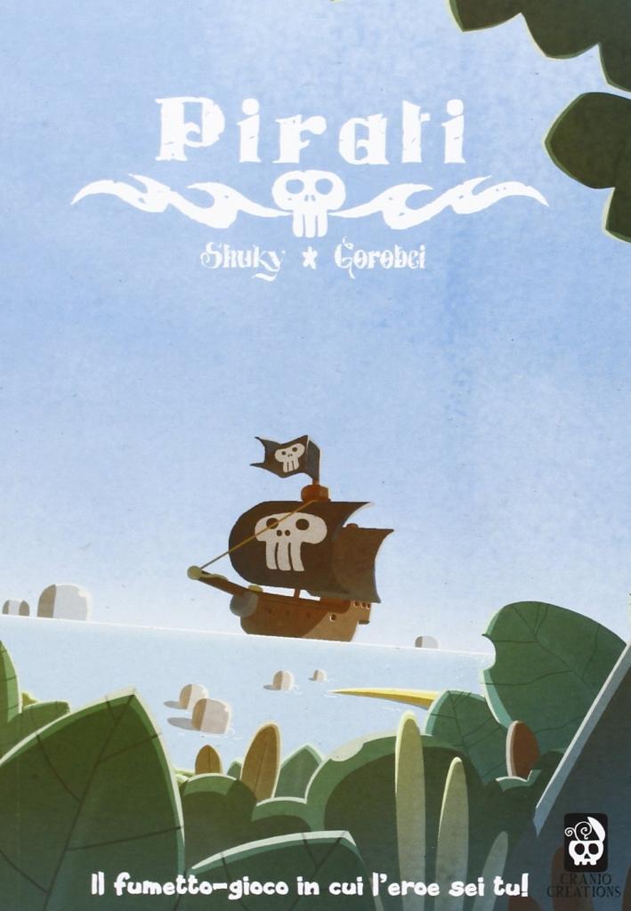 Pirati. Diario di un eroe. Vol. 1