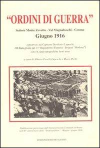 Ordini di guerra. Settore monte Zovetto, Val Magnaboschi, Cesuno. Giugno 1916