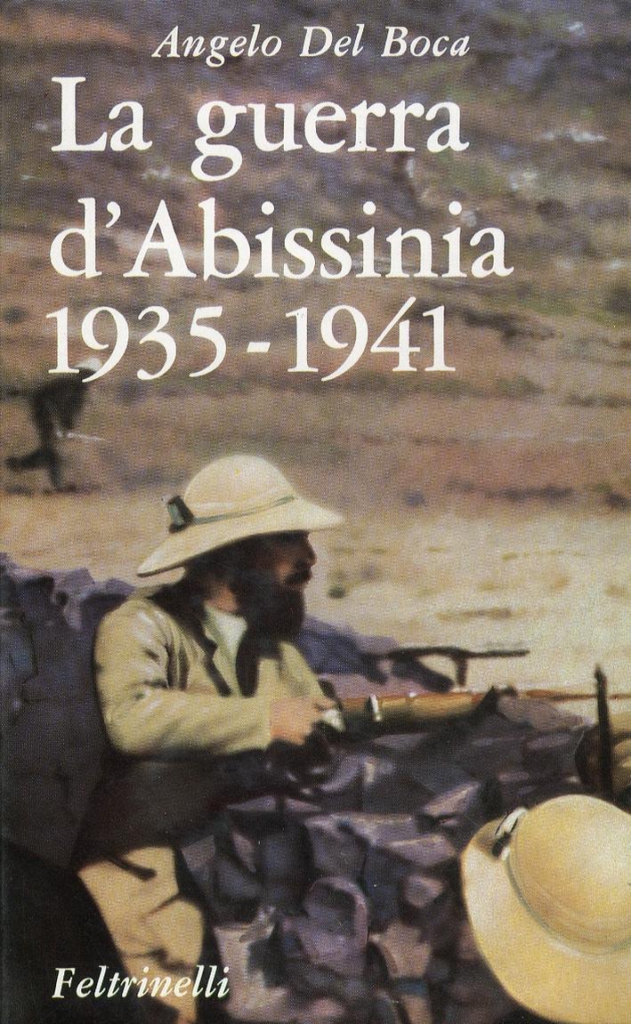 La Guerra d'Abissinia 1935-1941