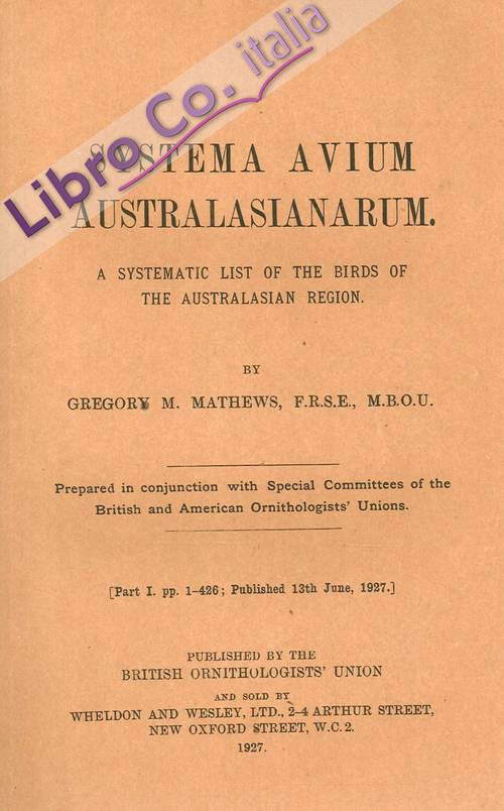 Systema Avium Australasianarum. A Systematic List of the Birds of the Australasian Region