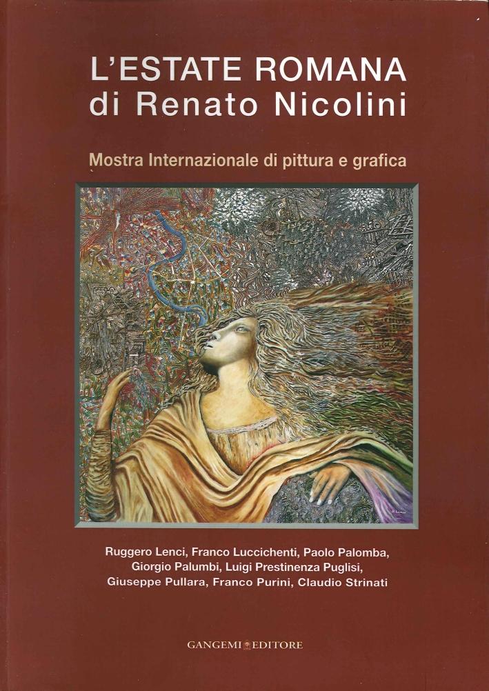 L'Estate Romana di Renato Nicolini. Mostra Internazionale di Pittura e Grafica