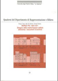 Borgo Pio (1824-1871). Disegno delle trasformazioni edilizie attraverso i documenti d'archivio