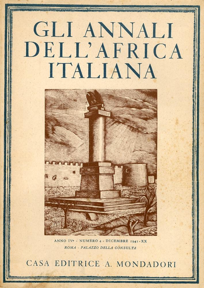 Gli Annali dell'Africa Italiana. Anno IV. Volume I II III IV. Completo
