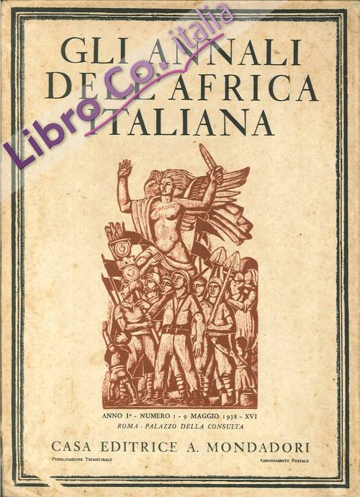 Gli Annali dell'Africa Italiana. Anno I. Volume I