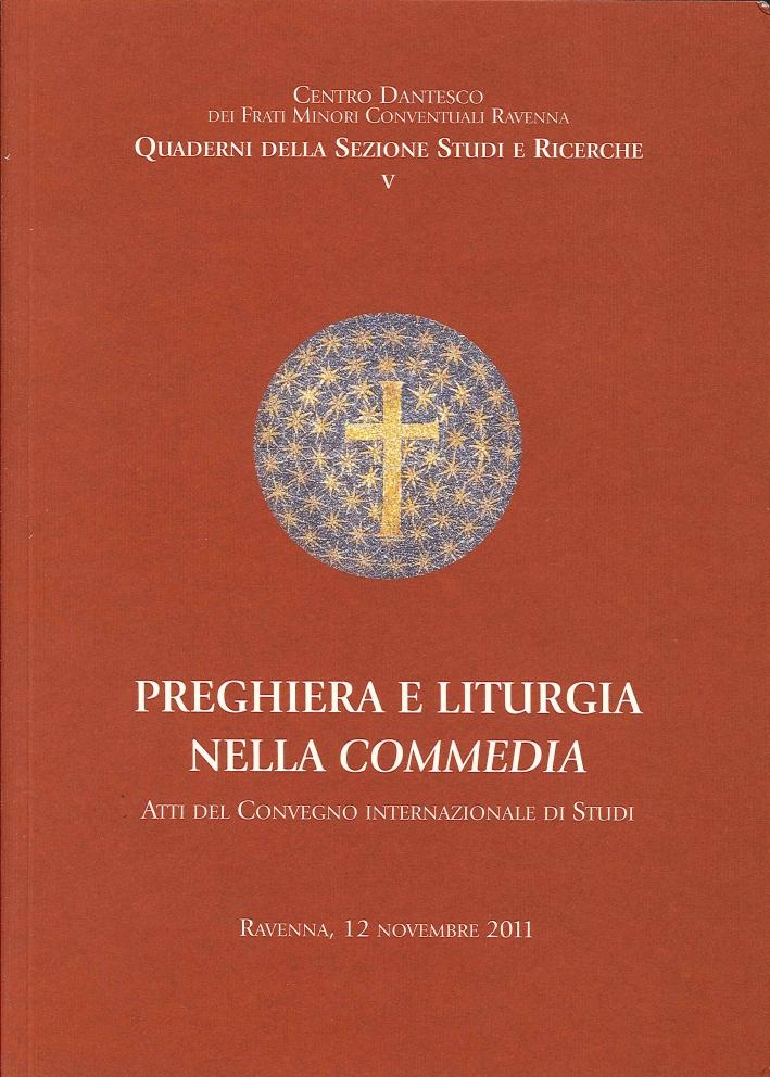 Preghiera e Liturgia nella Commedia. Ravenna, 12 Novembre 2011