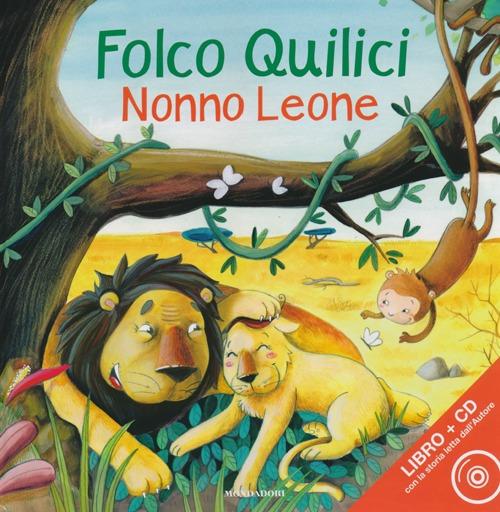 Nonno Leone. Ediz. illustrata. Con CD Audio