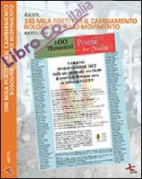 100 mila poeti per il cambiamento. Bologna primo movimento. Antologia 100 TPC. Ediz. multilingue
